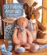 50 Fabric Animals by Marie Claire Idees